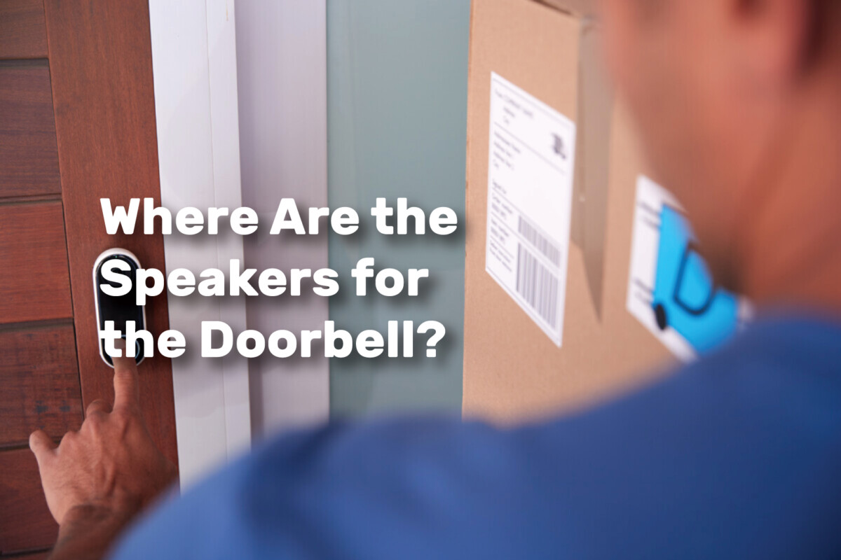 Where Are the Speakers for the Doorbell realestateke