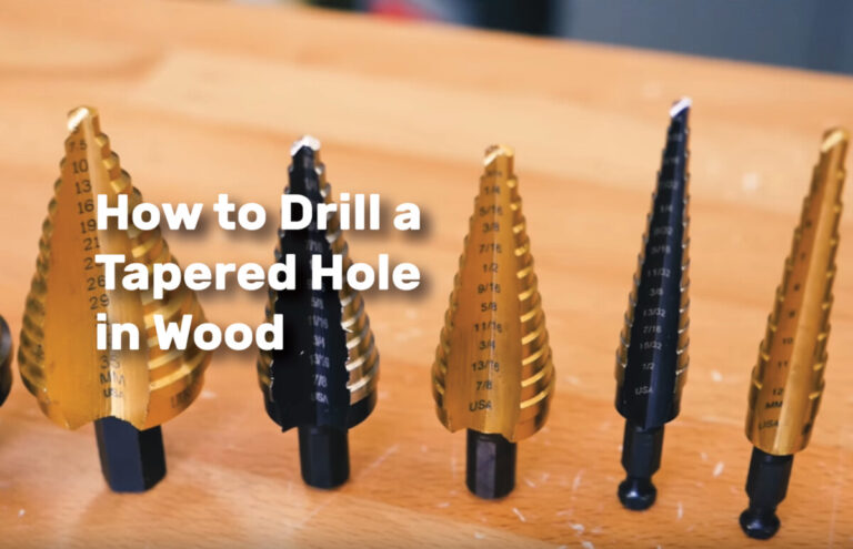 How to Drill a Tapered Hole in Wood realestateke