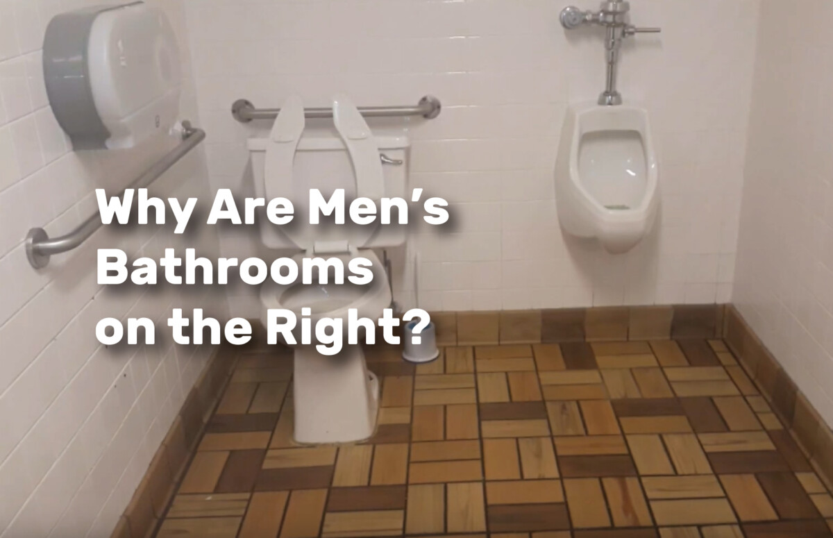 Why Are Men's Bathrooms on the Right realestateke