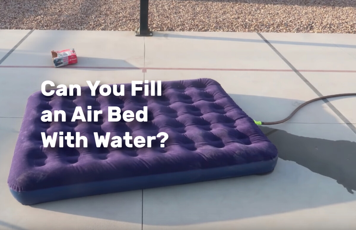 Can You Fill an Air Bed With Water realestateke