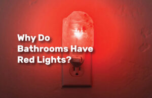 Why Do Bathrooms Have Red Lights realestateke